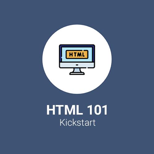 HTML 101 Kickstart