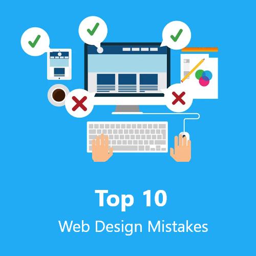 Top 10 Web Design Mistakes