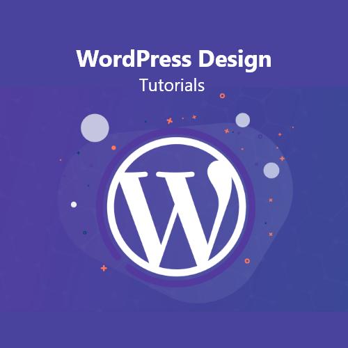 WordPress Design Tutorials