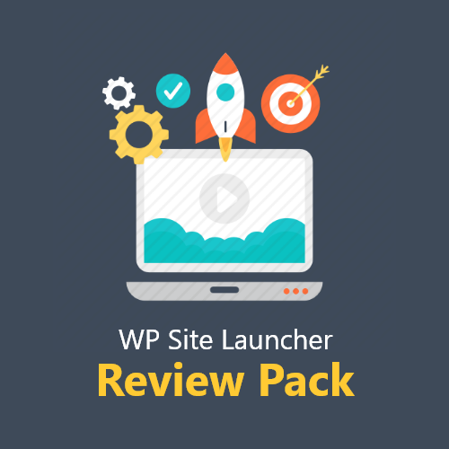 WP Site Launcher Review Pack