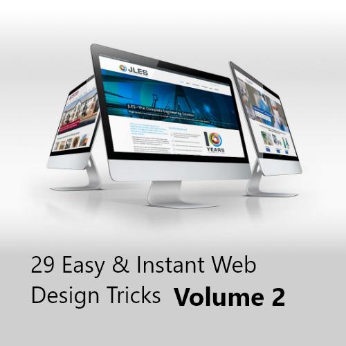 29 Easy & Instant Web Design Tricks Volume 2